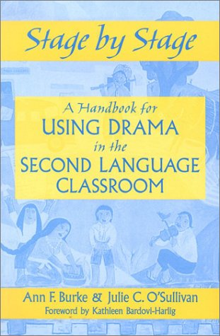 9780325003801: Stage by Stage: A Handbook for Using Drama in the Second Language Classroom
