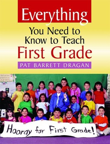 9780325003917: Everything You Need to Know to Teach First Grade