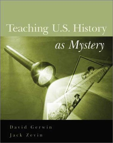 9780325003986: Teaching US History as Mystery