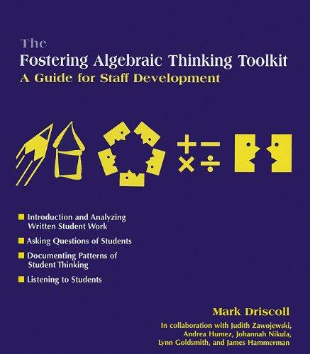 9780325004211: The Fostering Algebraic Thinking Toolkit