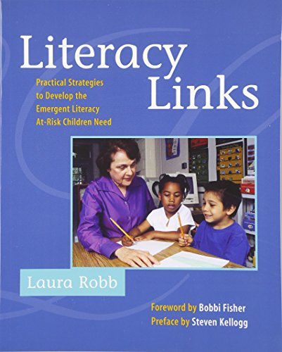 Literacy Links: Practical Strategies to Develop the: Laura Robb
