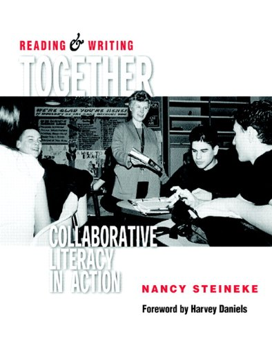 9780325004433: Reading & Writing Together: Collaborative Literacy in Action