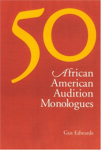 9780325004570: 50 African American Audition Monologues
