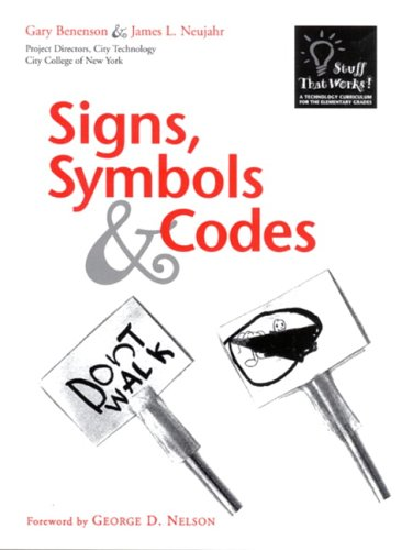 9780325004709: Signs, Symbols & Codes (Technology Curriculum for the Elementary Grades)