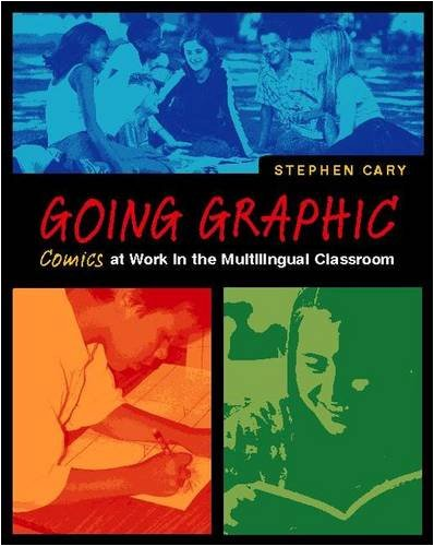 9780325004754: Going Graphic: Comics at Work in the Multilingual Classroom