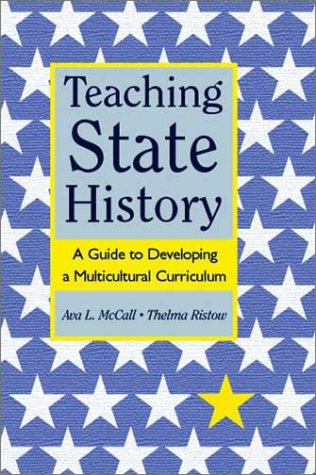 9780325004822: Teaching State History: A Guide to Developing a Multicultural Curriculum