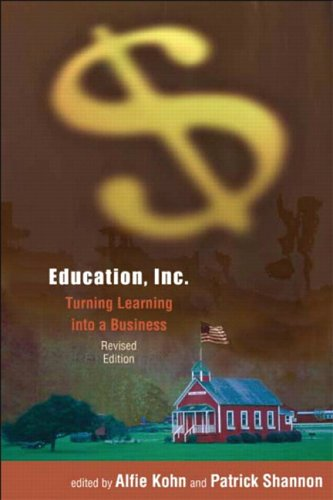 9780325004891: Education, Inc.: Turning Learning into a Business