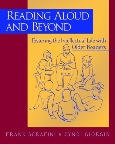 9780325005225: Reading Aloud and Beyond: Fostering the Intellectual Life With Older Readers