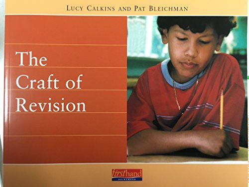 9780325005270: The Craft of Revision