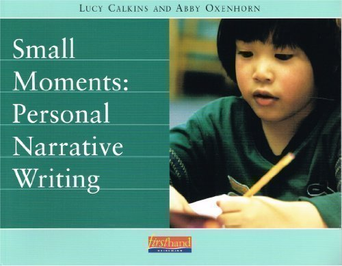 9780325005287: Small Moments: Personal Narrative Writing