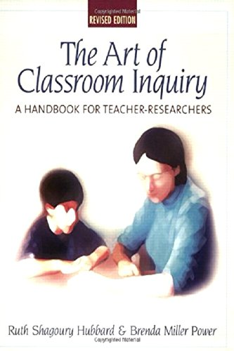 9780325005430: The Art of Classroom Inquiry: A Handbook for Teacher-Researchers
