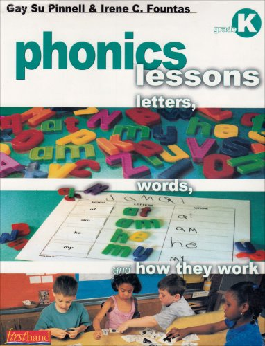 9780325005607: Phonics Lessons: Letters, Words, and How They Work, Grade K