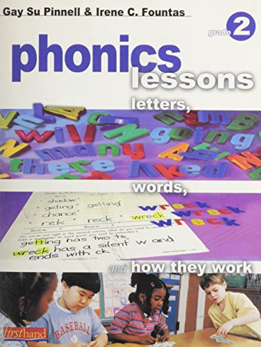 Phonics Lessons (Grade 2): Letters, Words, and How They Work: Pinnell, Gay Su