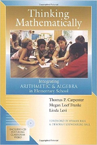 9780325005652: Thinking Mathematically: Integrating Arithmetic and Algebra in Elementary School