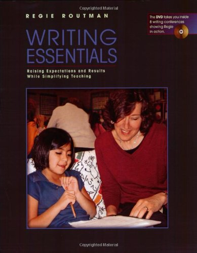 9780325006017: Writing Essentials: Raising Expectations and Results While Simplifying Teaching