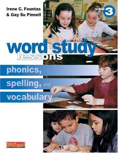 9780325006161: Word Study Lessons: Phonics, Spelling, and Vocabulary Grade 3