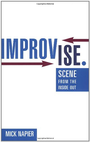 9780325006307: Improvise.: Scene from the Inside Out