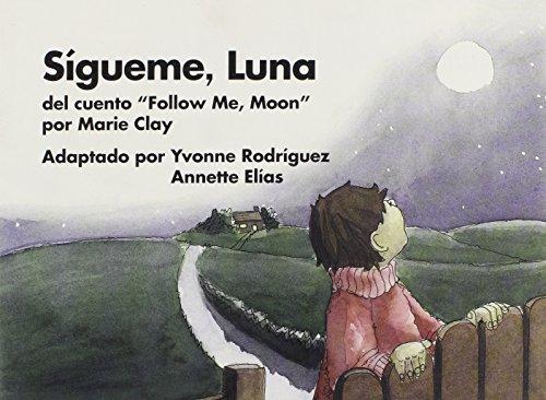 9780325006369: Sigueme, Luna: del Cuento