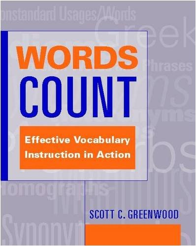 9780325006482: Words Count: Effective Vocabulary Instruction in Action