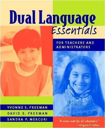 9780325006536: Dual Language Essentials for Teachers and Administrators
