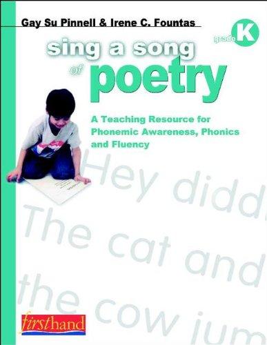 Sing a Song of Poetry, Grade K: Fountas, Irene C.;