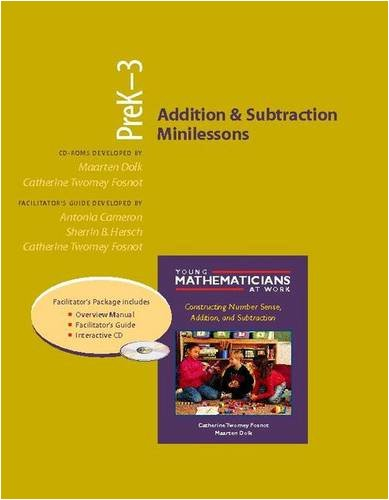 9780325006758: Addition and Subtraction Minilessons, Grades PreK-3 (Resource Package) (Young Mathematicians at Work)