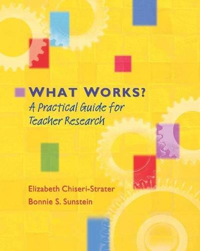 9780325007137: What Works?: A Practical Guide for Teacher Research