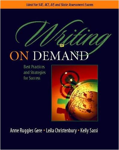 9780325007281: Writing on Demand: Best Practices and Strategies for Success