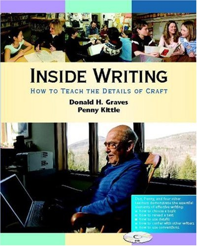 9780325007298: Inside Writing: How to Teach the Details of Craft