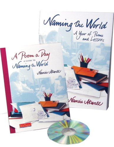 9780325007465: Naming the World: A Year of Poems and Lessons