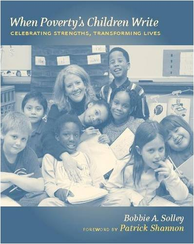 9780325007519: When Poverty's Children Write: Celebrating Strengths, Transforming Lives