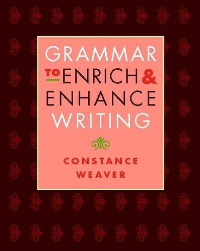 9780325007588: Grammar to Enrich and Enhance Writing