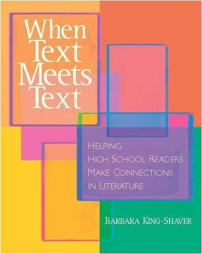 9780325007601: When Text Meets Text: Helping High School Readers Make Connections in Literature