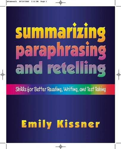 9780325007977: Summarizing, Paraphrasing, and Retelling: Skills for Better Reading, Writing, and Test Taking