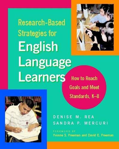 9780325008103: Research-Based Strategies for English Language Learners: How to Reach Goals and Meet Standards, K-8