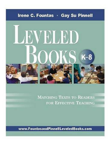 9780325008189: Leveled Books, K-8: Matching Texts to Readers for Effective Teaching