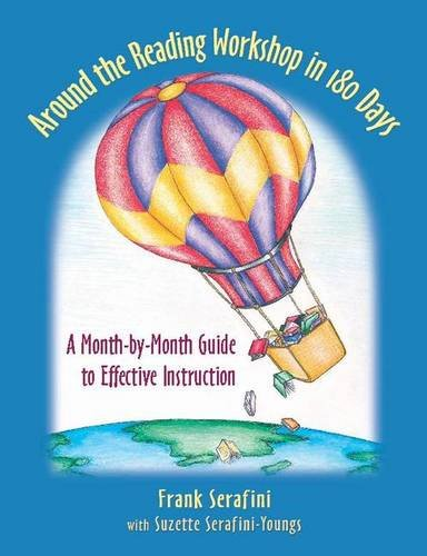 9780325008301: Around the Reading Workshop in 180 Days: A Month-by-Month Guide to Effective Instruction