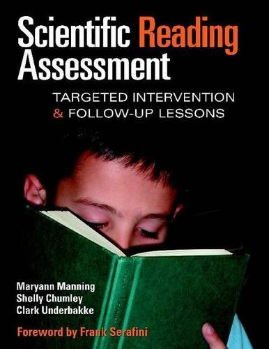 Scientific Reading Assessment: Targeted Intervention and Follow-Up: Maryann Manning; Shelly