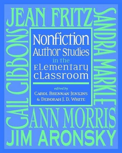 Nonfiction Author Studies in the Elementary Classroom: Jenkins, Carol Brennan