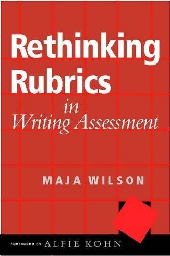 9780325008561: Rethinking Rubrics in Writing Assessment