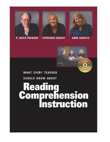 What Every Teacher Should Know About Reading Comprehension Instruction (DVD) (Pearson, P. David) (9780325008813) by Stephanie Harvey; P David Pearson; Anne Goudvis