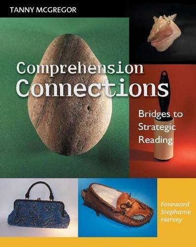 9780325008875: Comprehension Connections: Bridges to Strategic Reading