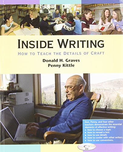9780325008950: Inside Writing: How to Teach the Details of Craft