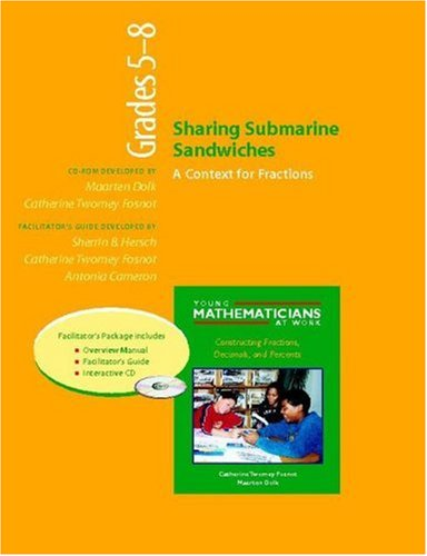 9780325008981: Sharing Submarine Sandwiches, Grades 5-8 (Resource Package): A Context for Fractions (Young Mathematicians at Work)