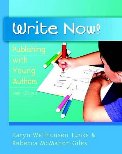 9780325009117: Write Now!: Publishing with Young Authors, PreK - Grade 2