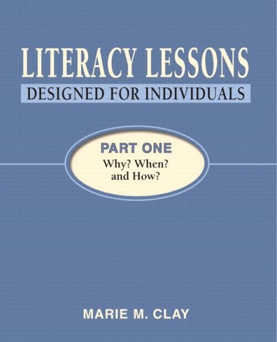 9780325009162: Literacy Lessons: Designed for Individuals, Part One: Why? When? and How?
