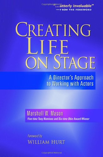 9780325009193: Creating Life on Stage: A Director's Approach to Working with Actors