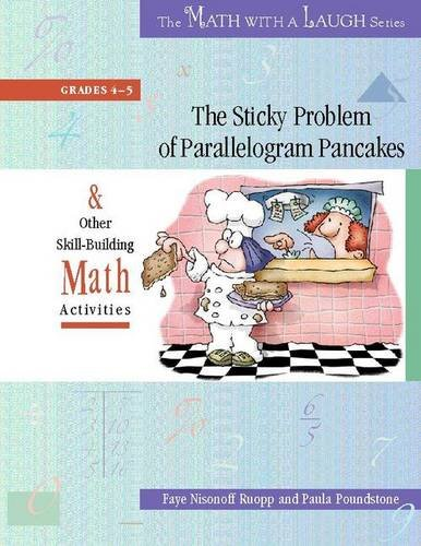 9780325009261: The Sticky Problem of Parallelogram Pancakes: And Other Skill-Building Math Activities, Grades 4-5 (The Math with a Laugh Series)