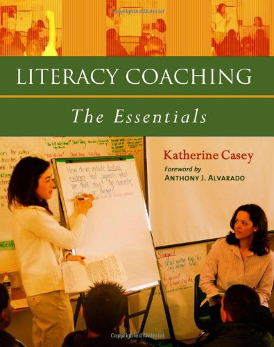 9780325009414: Literacy Coaching: The Essentials