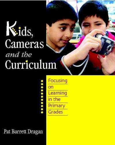 9780325009544: Kids, Cameras, and the Curriculum: Focusing on Learning in the Primary Grades